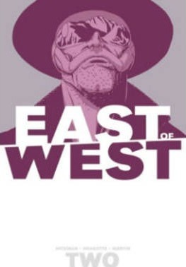 East of West: We are All One Volume 2
