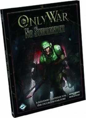 Warhammer 40,000 Only War: No Surrender