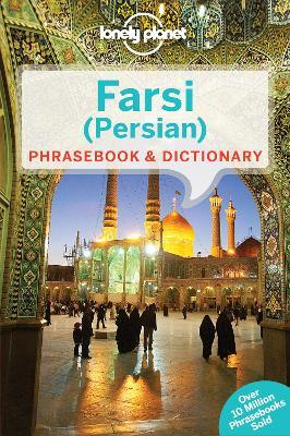 Lonely Planet Farsi (Persian) Phrasebook & Dictionary (Paperback)
