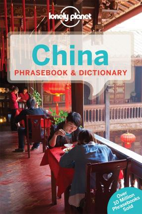 Lonely Planet China Phrasebook & Dictionary (Paperback)