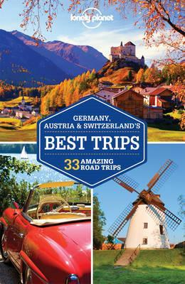 lonely planet germany, austria & switzerland's best by lonely planet
