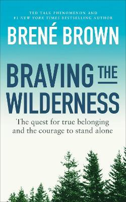 Braving the Wilderness (Paperback)
