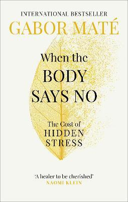 When the Body Says No (Paperback)