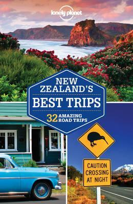 lonely planet new zealand's best trips by lonely planet