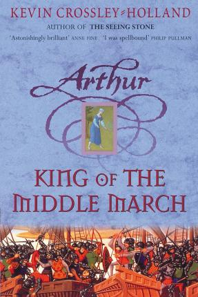 Arthur: King of the Middle March (Βιβλία τσέπης)