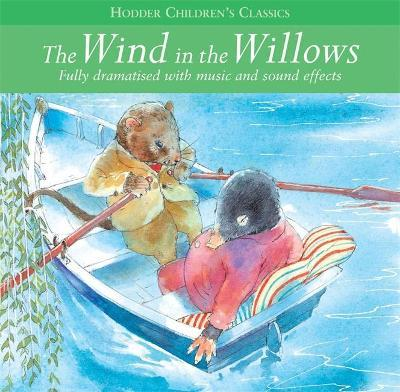 Children's Audio Classics: The Wind In The Willows (CD-Audio)
