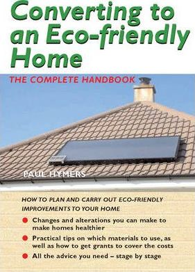 Converting to an Eco-friendly Home
