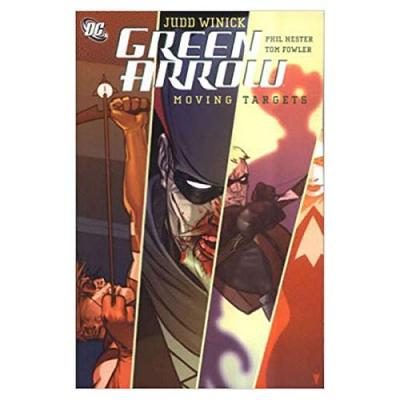 Green Arrow: Moving Targets