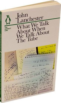 What We Talk About When We Talk About The Tube