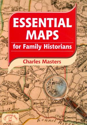 Essential Maps for Family Historians