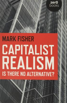 Capitalist Realism (Paperback)