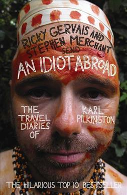 An Idiot Abroad (Paperback)