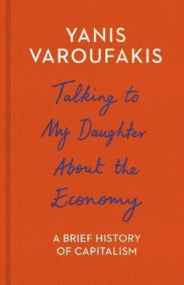 Talking to My Daughter About the Economy (Paperback)