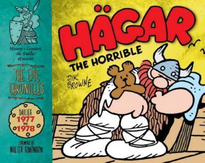 Hagar the Horrible (the Epic Chronicles): Dailies 1977-78