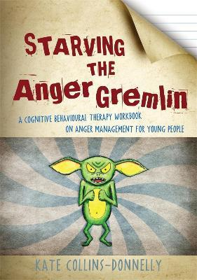 Starving the Anger Gremlin (Paperback)