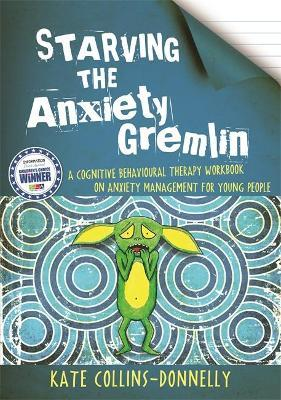 Starving the Anxiety Gremlin (Paperback)