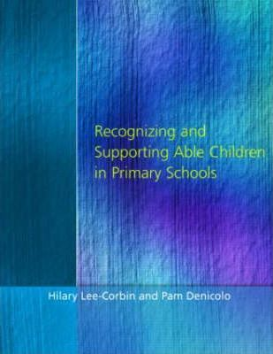 Recognising and Supporting Able Children in Primary Schools