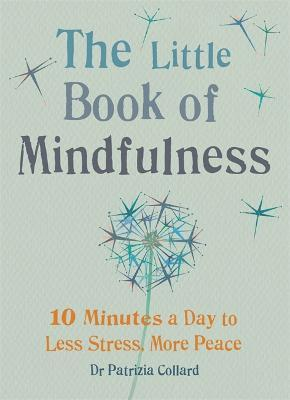 The Little Book of Mindfulness (Paperback)