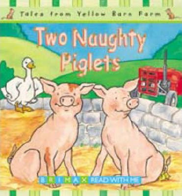 Two Naughty Piglets