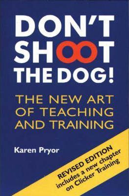 Don't Shoot the Dog! (Paperback)