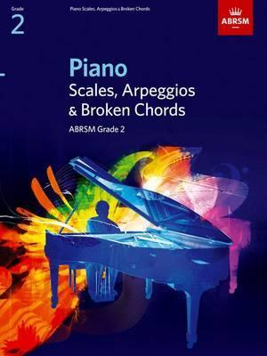 Piano Scales, Arpeggios & Broken Chords, Grade 2 (Sheet music)