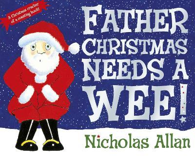 Father Christmas Needs a Wee (Βιβλία τσέπης)