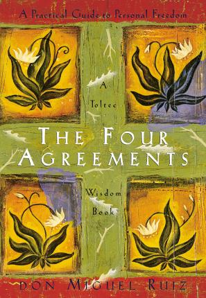 The Four Agreements (Mīkstie vāki)
