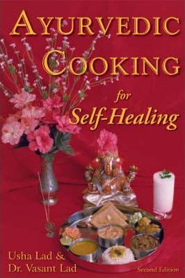 Ayurvedic Cooking for Self-Healing (Paperback)