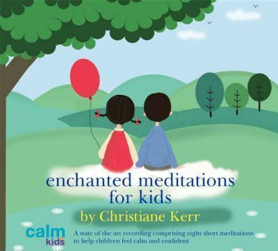 Enchanted Meditations for Kids (CD-Audio)