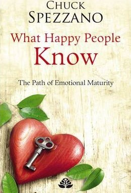 What Happy People Know: Volume II