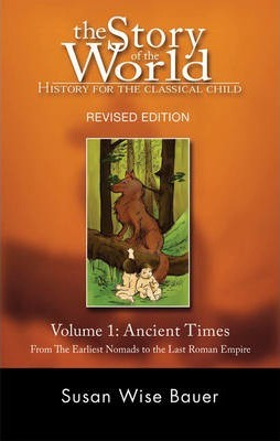 The Story of the World: History for the Classical Child (Paperback)