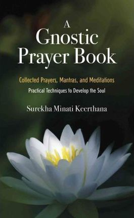 Gnostic Prayer Book (Paperback)