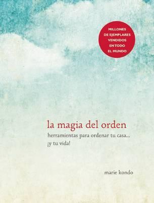 La Magia del Orden / The Life-Changing Magic of Tidying Up (Βιβλία τσέπης)