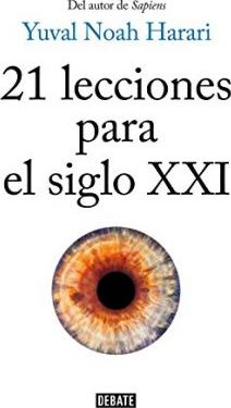 21 Lecciones Para El Siglo XXI / 21 Lessons for the 21st Century (Paperback)
