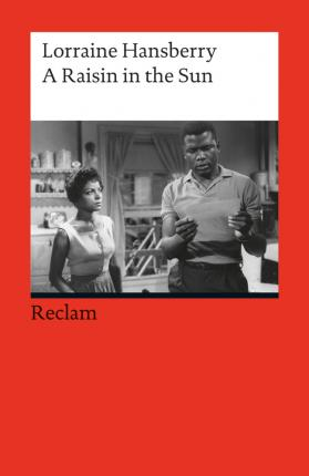 the connections between the life of the author and her writing in a raisin in the sun a play by lorr Throughout the play, the characters in a raisin in the sun faces different difficulties and has to overcome it although, they broke down from time to time such as when walter got drunk and started chanting with beneatha, the characters managed to get back on their feet and move on with dignity.