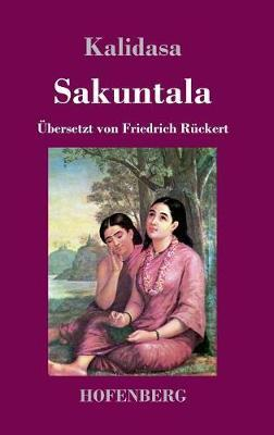 kalidasa sakuntala P 95 p 96 p 97 the story of shakuntala in the first book of the vast epic poem mahabharata, kalidasa found the story of shakuntala the story has a natural place there, for bharata, shakuntala's son, is the eponymous ancestor of the princes who play the leading part in the epic.