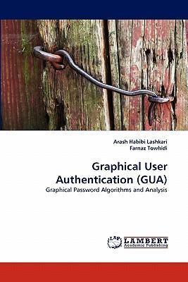 Graphical User Authentication (Gua)