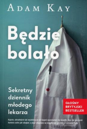 Bedzie bolalo (Paperback)