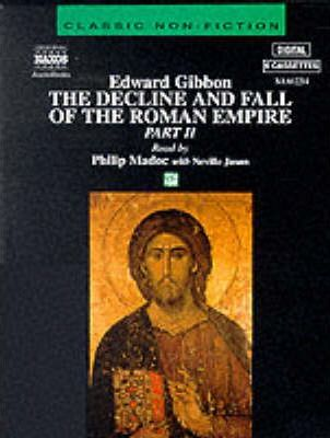 The Decline and Fall of the Roman Empire: Pt.2
