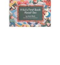 A Kid's First Book About Sex