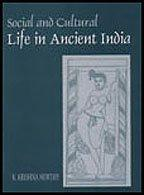 Social and Cultural Life in Ancient India