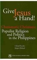 religion and politics in the philippines Faithful to secularism the religious politics of democracy in ireland, senegal, and the philippines david t buckley  columbia university press.