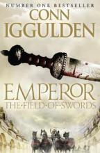 The Field of Swords (Emperor Series, Book 3)