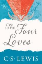 C. S. Lewis Signature Classic: The Four Loves