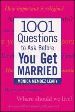 1,001 Questions to Ask Before You Get Married