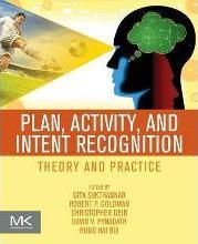 Plan, Activity, and Intent Recognition