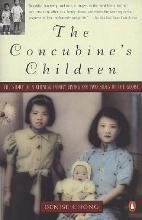 Concubine's Children: the Story of a Chinese Family Living on Two Sides of the Globe