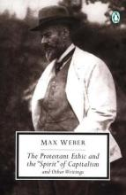 The Protestant Ethic and Other Writings