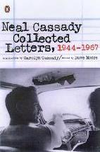 Neal Cassady Collected Letters, 1944-1967