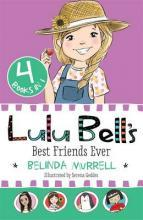 Lulu Bell's Best Friends Ever